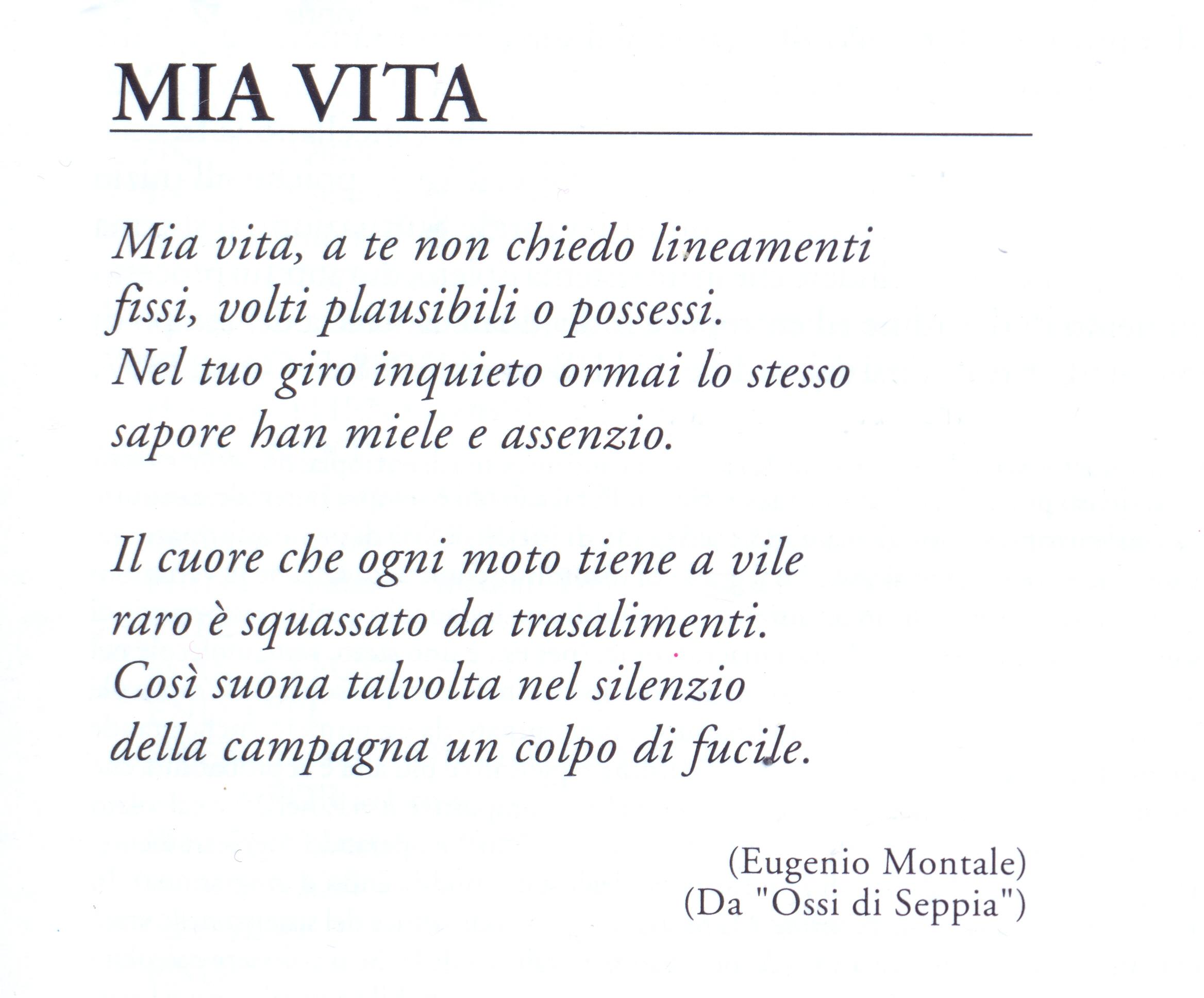 """Ben noto LA POESIA """"MIA VITA"""" di Eugenio Montale… con INTERMEZZI   Il  WG18"""